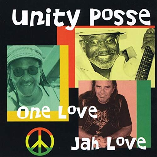 One Love, Jah Love by Unity Posse